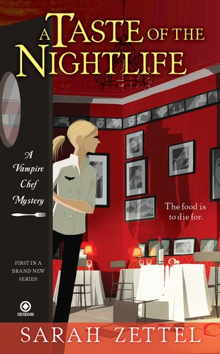 A Taste of the Nightlife (Vampire Chef Mysteries, #1)