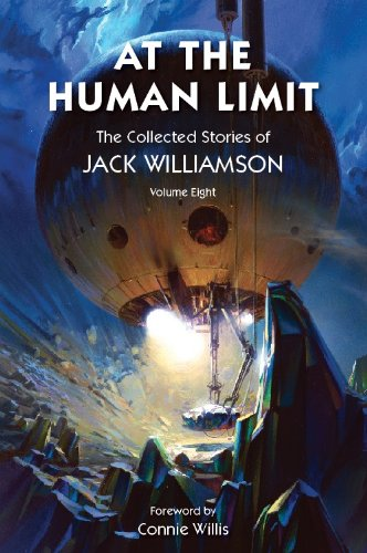 At the Human Limit (The Collected Stories of Jack Williamson, #8)