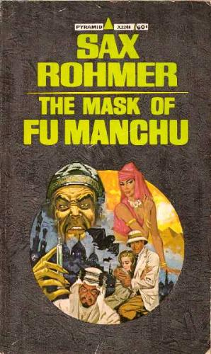 The Mask of Fu Manchu (Fu Manchu, #5)