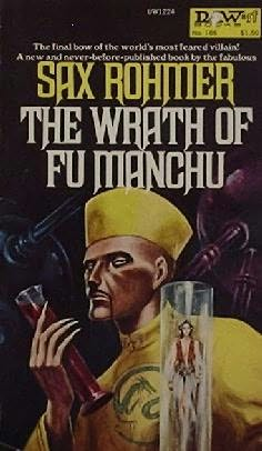 The Wrath of Fu Manchu and Other Stories (Fu Manchu, #14)