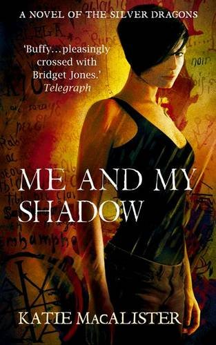 Me and My Shadow (Silver Dragons, #3)