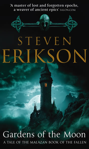 Gardens Of The Moon The Malazan Book Of The Fallen 1 By Steven Erikson Risingshadow