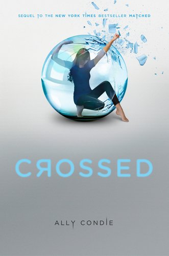 Crossed (Matched Trilogy, #2)