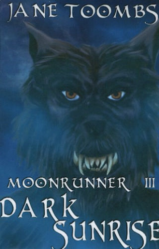 Dark Sunrise (Moonrunner, #3)