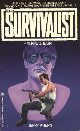 Final Rain (The Survivalist, #19)