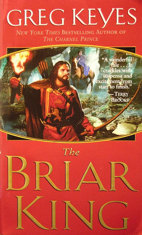 The Briar King (The Kingdoms of Thorn and Bone, #1)