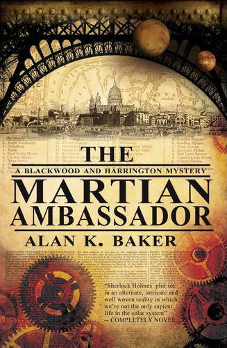 The Martian Ambassador (Blackwood & Harrington Mysteries, #1)