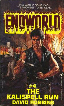 The Kalispell Run (Endworld, #4)
