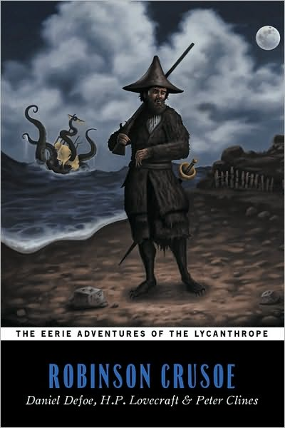 Robinson Crusoe (The Eerie Adventures of the Lycanthrope)
