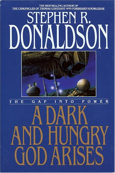The Gap into Power: A Dark and Hungry God Arises (The Gap Series, #3)