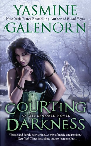 Courting Darkness (Sisters of the Moon / The Otherworld Series, #10)