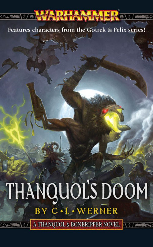 Thanquol's Doom (Warhammer: Thanquol & Boneripper, #3)
