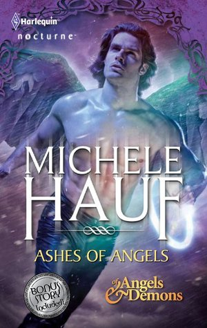 Ashes of Angels (Of Angels and Demons, #3)