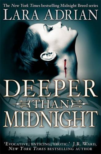 Deeper Than Midnight (The Midnight Breed, #9)