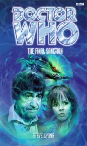 The Final Sanction (Doctor Who: The Past Doctor Adventures, #24)