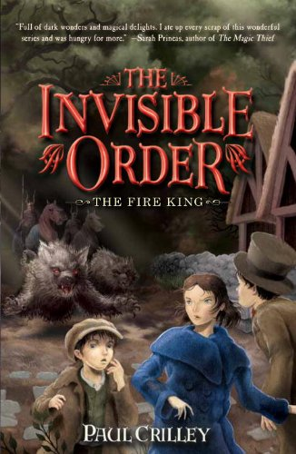 The Fire King (The Invisible Order, #2)