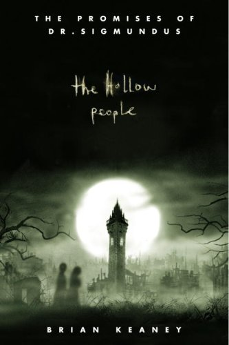The Hollow People (The Promises of Dr. Sigmundus, #1)