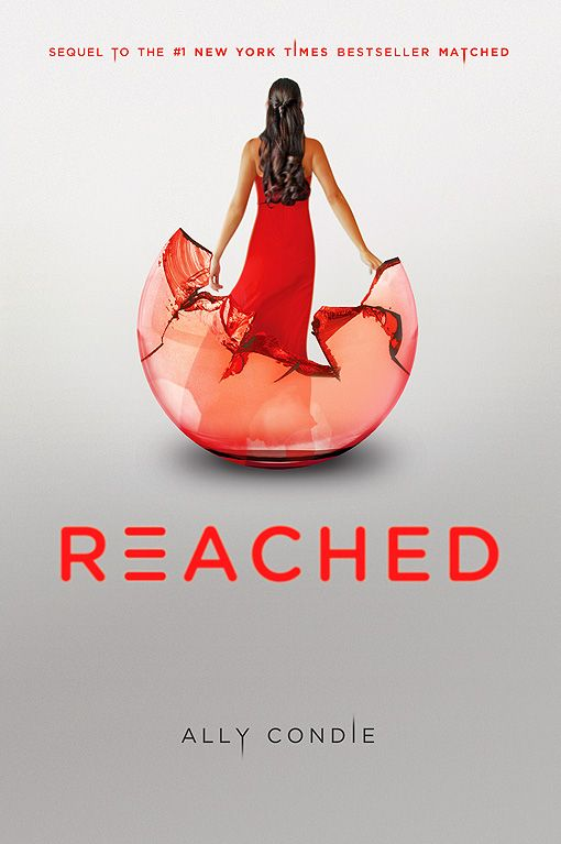 Reached (Matched Trilogy, #3)