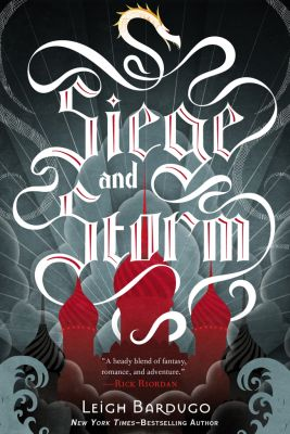 Siege and Storm (The Grisha Trilogy, #2)