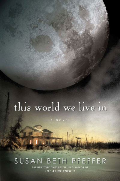 This World We Live In (The Last Survivors, #3)