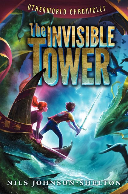 The Invisible Tower (Otherworld Chronicles, #1)