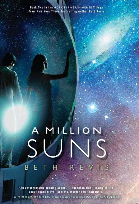 A Million Suns (Across the Universe Trilogy, #2)