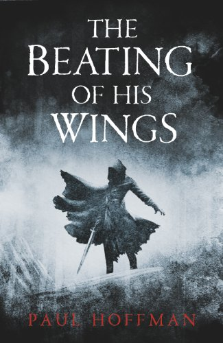The Beating of His Wings (The Left Hand of God Trilogy, #3)