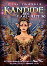Kandide and the Flame is Fleeting (The Calabiyau Chronicles, #3)