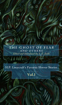 The Ghost of Fear and Others (H. P. Lovecraft's Favorite Horror Stories, #1)