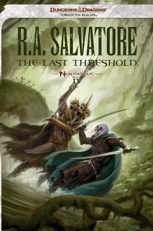 The Last Threshold (The Neverwinter Saga, #4)