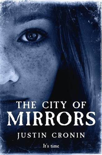 The City of Mirrors (The Passage Trilogy, #3)