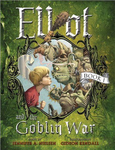 Elliot and the Goblin War (The Underworld Chronicles, #1)
