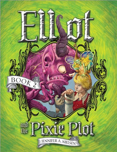 Elliot and the Pixie Plot (The Underworld Chronicles, #2)