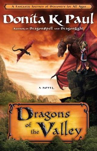 Dragons of the Valley (Chiril Chronicles, #2)