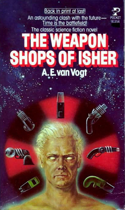 The Weapon Shops of Isher (Isher, #2)