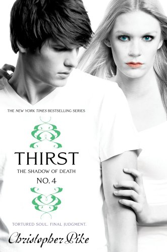 Thirst No. 4: The Shadow of Death (Thirst, #4)