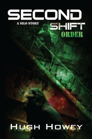 Second Shift - Order (Shift, #2)