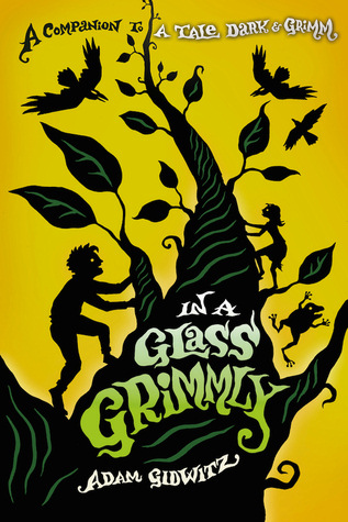 In a Glass Grimmly (Grimm, #2)