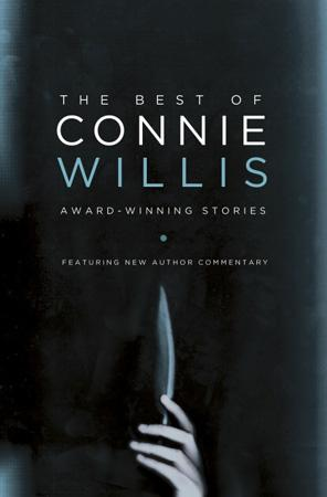 The Best of Connie Willis: Award-Winning Stories