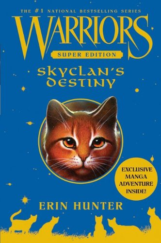 Skyclan's Destiny (Warriors: Super Edition, #3)