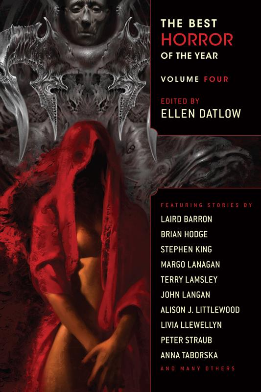 The Best Horror of the Year: Volume Four (The Best Horror of the Year, #4)