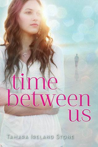 Time Between Us (Time Between Us, #1)