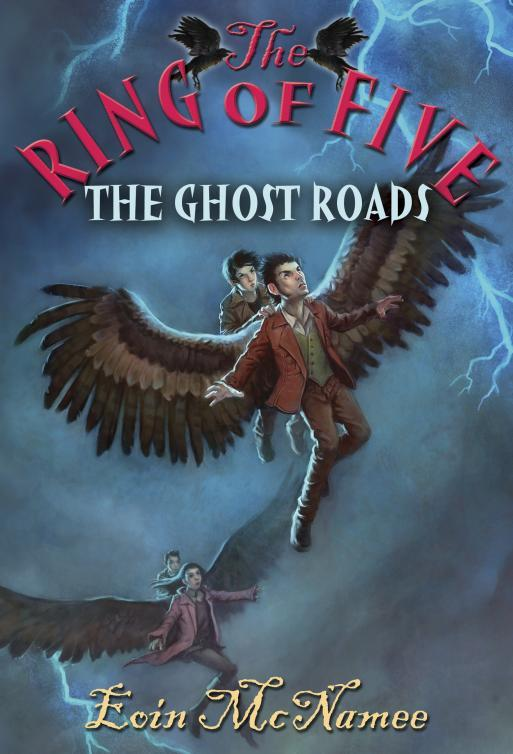 The Ghost Roads (The Ring of Five, #3)