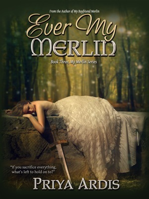 Ever My Merlin (My Merlin Series, #3)