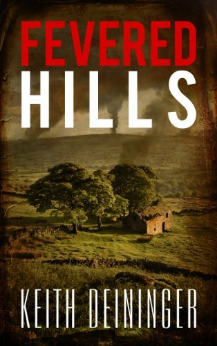 The Fevered Hills