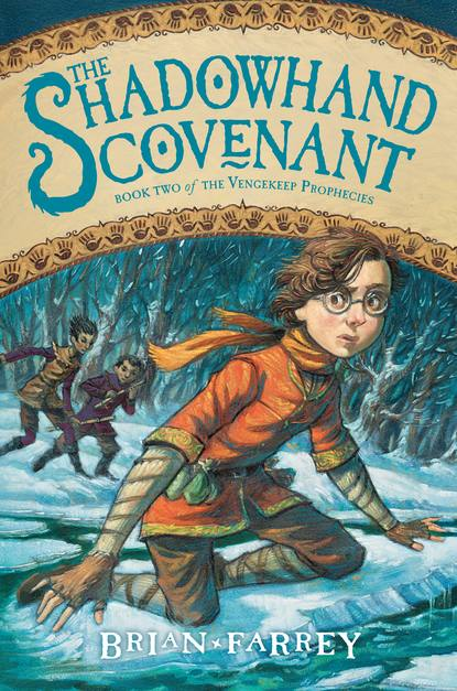 The Shadowhand Covenant (The Vengekeep Prophecies, #2)