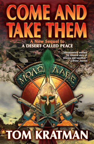 Come and Take Them (A Desert Called Peace, #5)