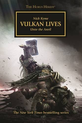 Vulkan Lives (Warhammer 40,000: The Horus Heresy, #26)