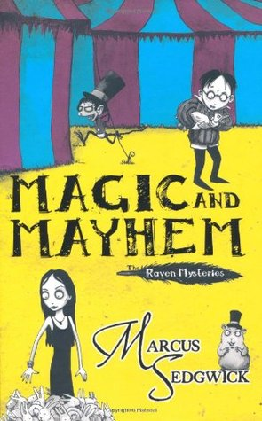 Magic and Mayhem (The Raven Mysteries, #5)