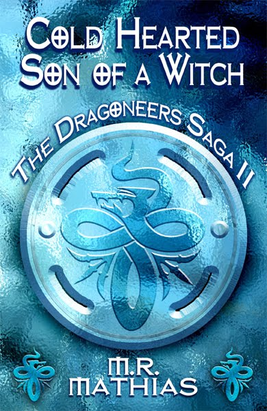 Cold Hearted Son of a Witch (The Dragoneers, #2)